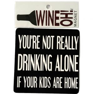 WineOh quotable Magnets - DRINKING ALONE