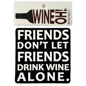 WineOh quotable Magnets - FRIENDS